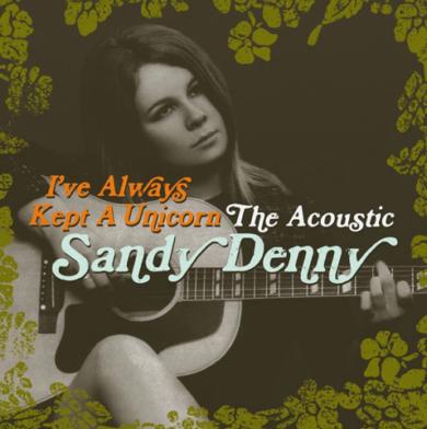 Sandy Denny_Unicorn