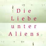 LU_T_Mora_Die Liebe unter Aliens.indd