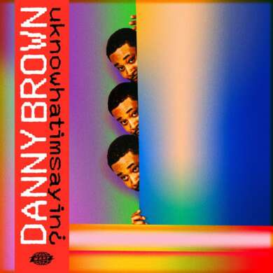 DannyBrown_uknowwhatimsayin