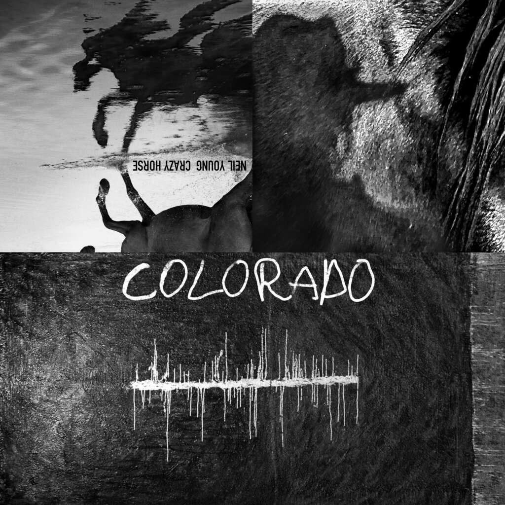"""Neil Young & Crazy Horse: """"Colorado"""""""