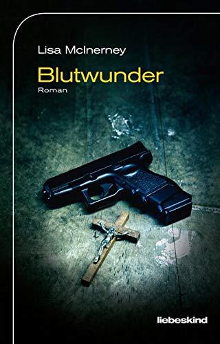 Lisa McInerney, Blutwunder Buchcover