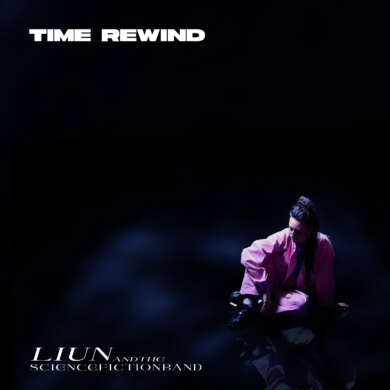 """Liun + The Science Fiction Band Albumcover """"Time Rewind"""""""