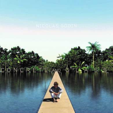 Nicolas Godin Concrete and glass Albumcover