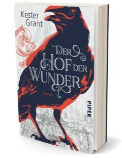 """Kester Grant veröffentlicht ihren Roman """"Der Hof der Wunder""""."""