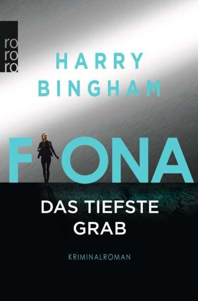 Harry Bingham: Fiona - Das tiefste Grab