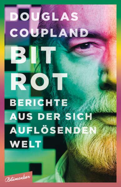 "Douglas Coupland - ""Bit Rot"", Buchcover"