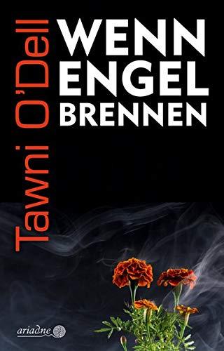 Tawni O'Dell - Wenn Engel brennen, Buchcover
