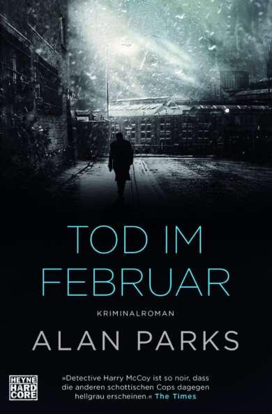Alan Parks - Tod im Februar
