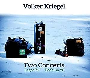 Volker Kriegel Two Concerts Lagos 1979 and Bochum 1990