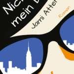 Jami Attenberg: Nicht mein Ding