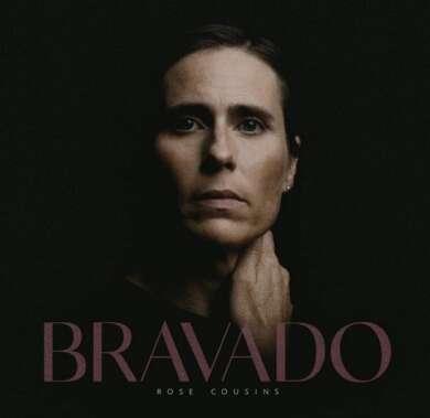 Rose Cousins Bravado Album Cover
