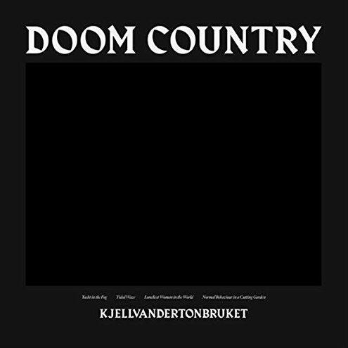 Kjellvandertonbruket Doom Country Album Cover