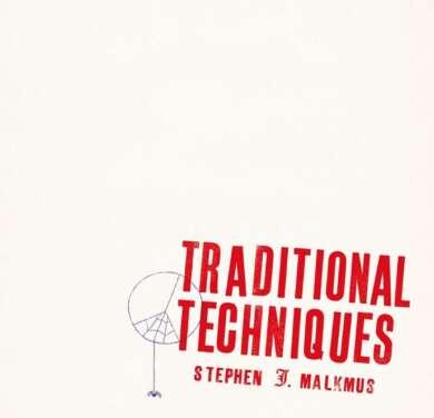 Stephen Malkmus – Traditional Techniques