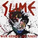 Slime – Wem gehört die Angst?