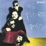 Messer: No Future Days