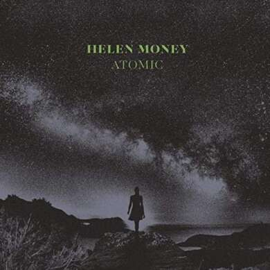 "Helen Money – ""Atomic"" Albumcover"