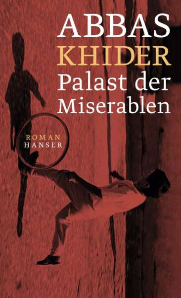 Abbas Khider – Palast der Miserablen