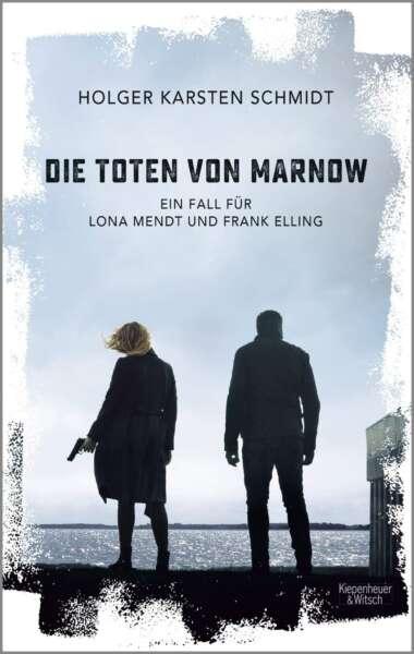 Holger Karsten-Schmidt – Die Toten von Marnow