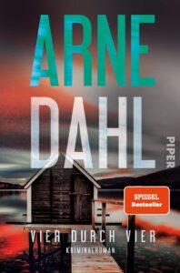 Arne Dahl Vier durch Vier Buchcover – Platz 5 unserer Liste der besten Krimis im April
