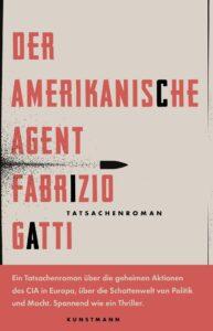 Fabrizio Gatt: Der amerikanische Agent