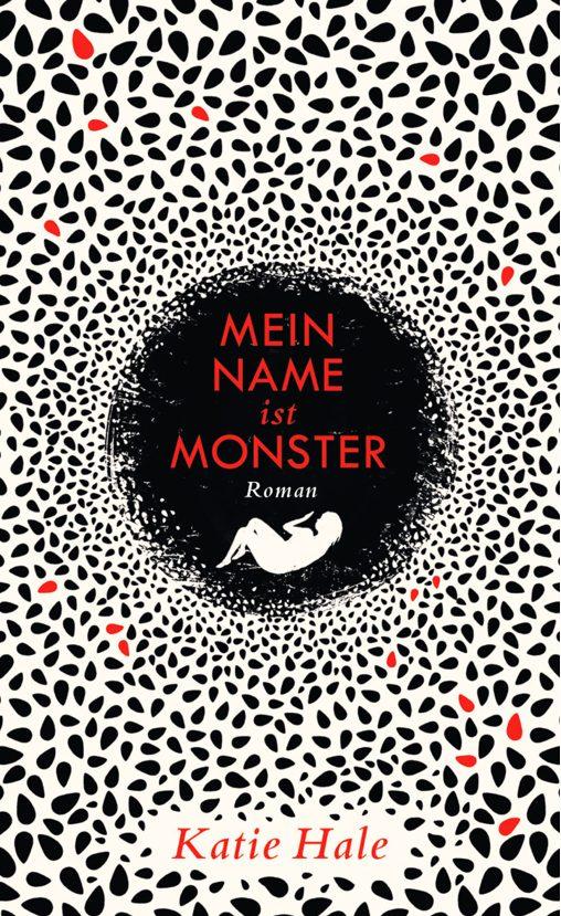 Katie Hale: Mein Name ist Monster