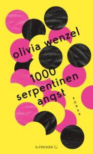 Olivia Wenzel: 1000 Serpentinen Angst – Unser Platz 1 der besten Bücher 2020 im Mai
