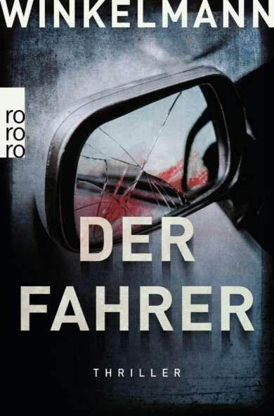 """Buchcover """"Der Fahrer"""" von Andreas Winkelmann"""