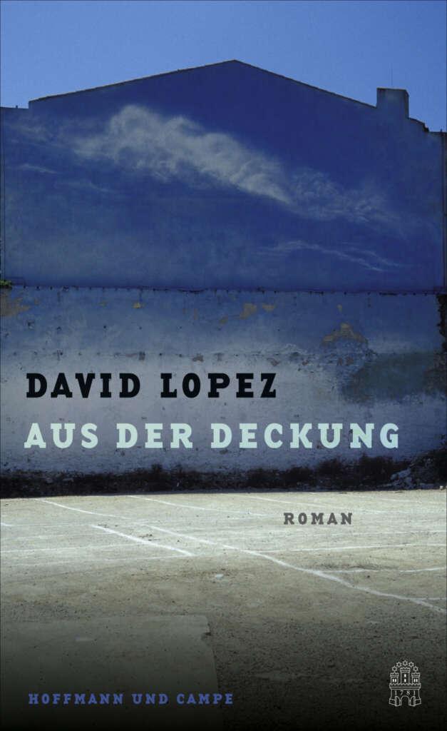 """Buchcover """"Aus der Deckung"""" von David Lopez"""