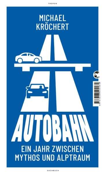 """Buchcover """"Autobahn"""" von Michael Kröchert"""