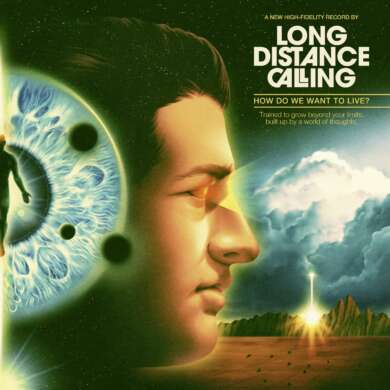 Long Distance Calling- How do we want to live