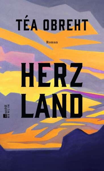 Téa Obreht: Herzland