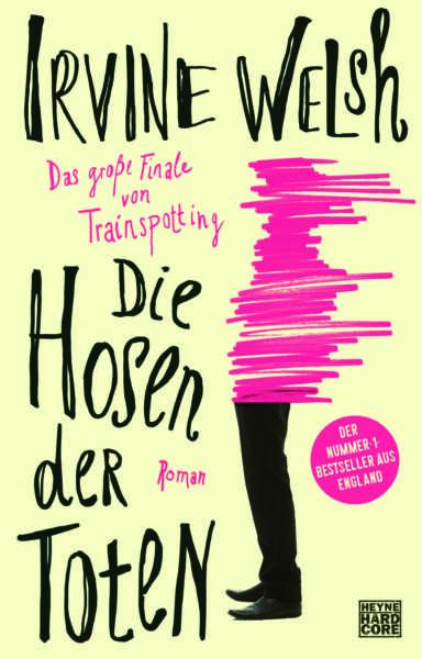 """Cover """"Die Hosen der Toten"""" von Irvine Welsh"""