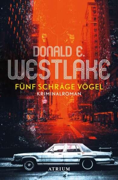 """Buchcover """"Fünf schräge Vögel"""" von Donald E. Westlake"""