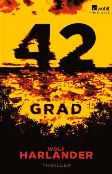 """Buchcover """"42 Grad"""" von Wolf Harlander"""