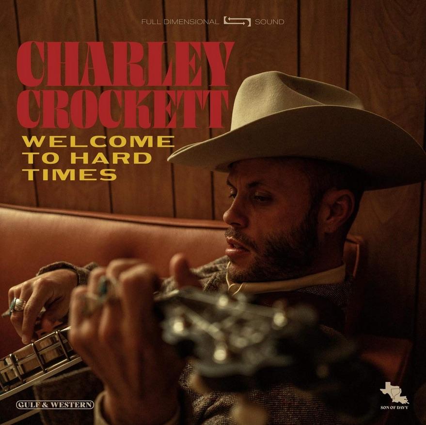 Charley Crockett Welcome to hard Times Albumcover