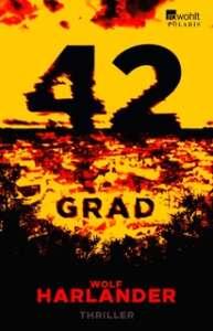 """Die besten Krimis im Juli 2020 Wolf Harlander """"42 Grad"""""""