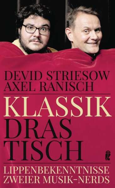 """Buchcover """"Klassik drastisch"""" von Devid Striesow und Axel Ranisch"""