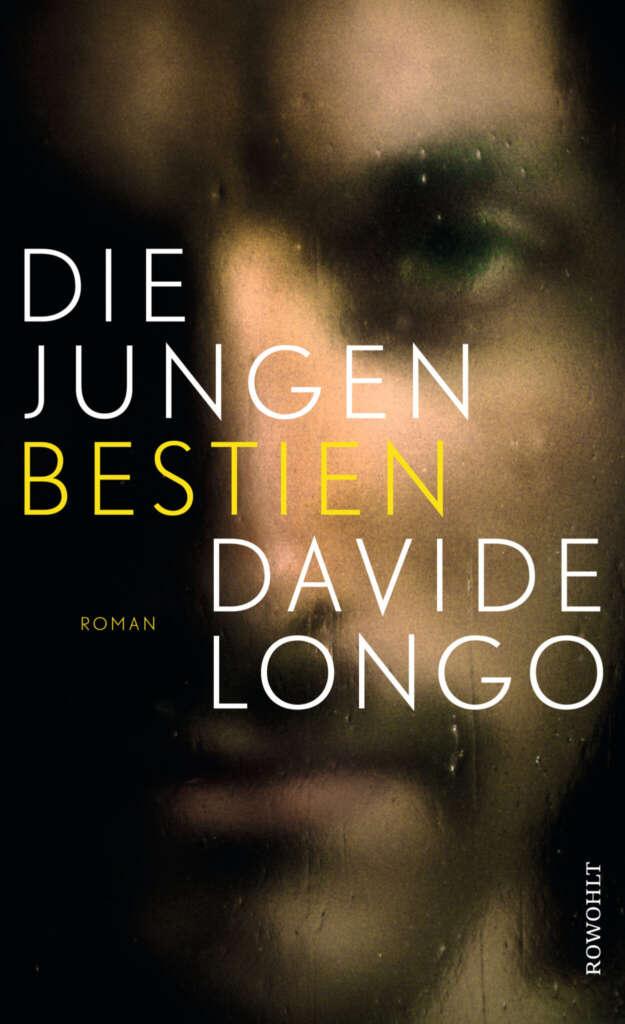 """Buchcover """"Die jungen Bestien"""" von Davide Longo"""