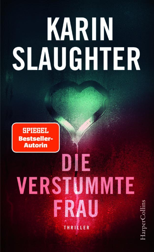 """Buchcover """"Die verstummte Frau"""" von Karin Slaughter"""