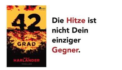 """Wolf Harlander: """"42 Grad"""" – kulturnews verlost den neuen Thriller"""