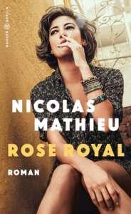 """die besten Krimis im September 2020 """"Rose Royal"""" von Nicolas Mathieu"""