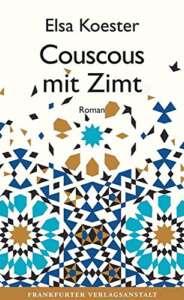 "Buchcover ""Couscous mit Zimt"" von Elsa Koester"