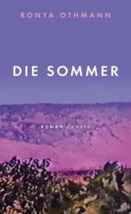"""Buchcover """"Die Sommer"""" von Ronya Othmann"""