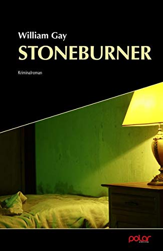 "Cover zu ""Stoneburner"" von William Gay"