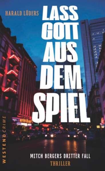 """Das Cover von """"Lass Gott aus dem Spiel"""" von Harald Lüders"""