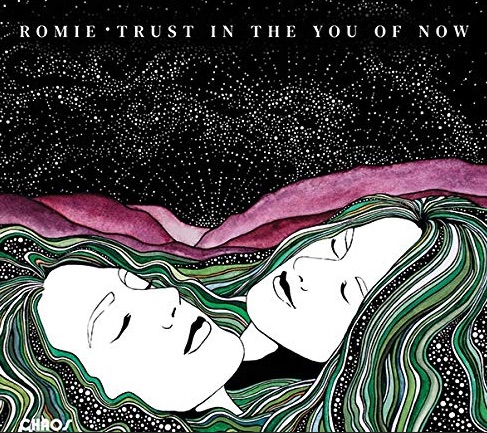 Romie Trust in the You of now Albumcover