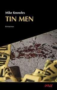 """Cover zu """"Tin Men"""" von Mike Knowles"""