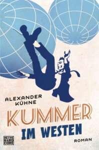 """Cover """"Kummer im Westen"""" von Alexander Kühne"""