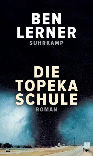 """Buchcover """"Die Topeka Schule"""" von Ben Lerner"""