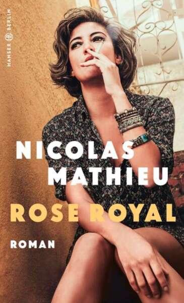 """Das Cover von dem Buch """"Rose Royal"""" von Nicolas Mathieu"""